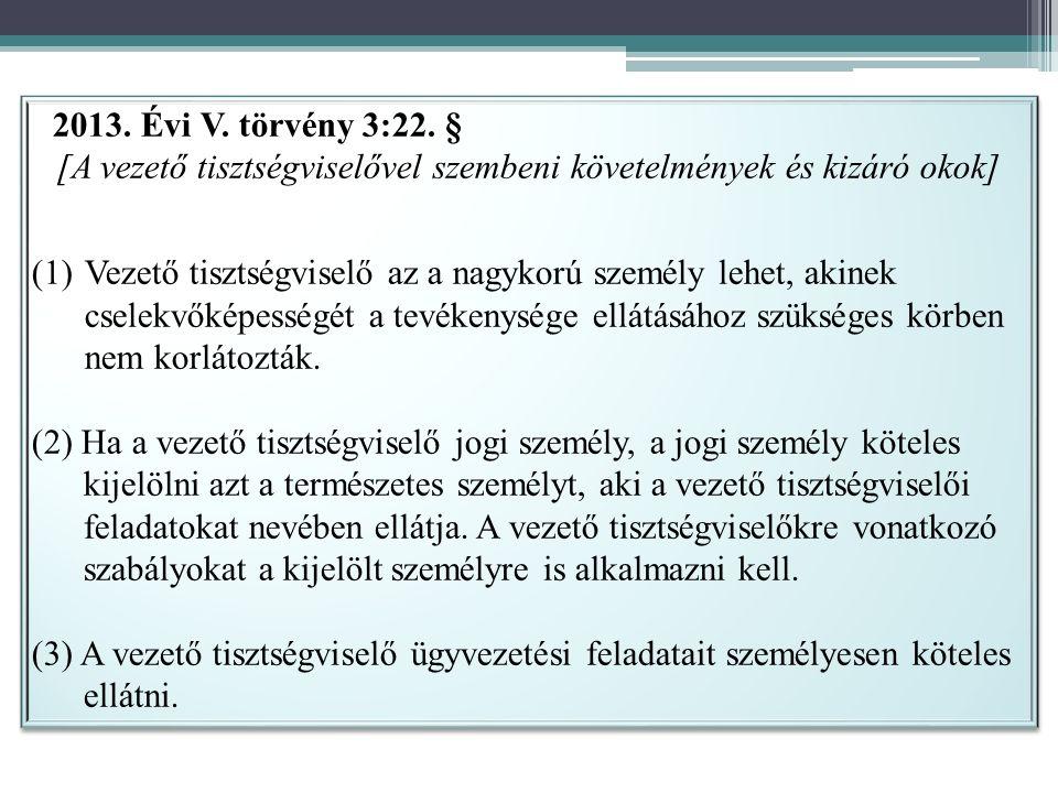 2013. Évi V. törvény 3:22.