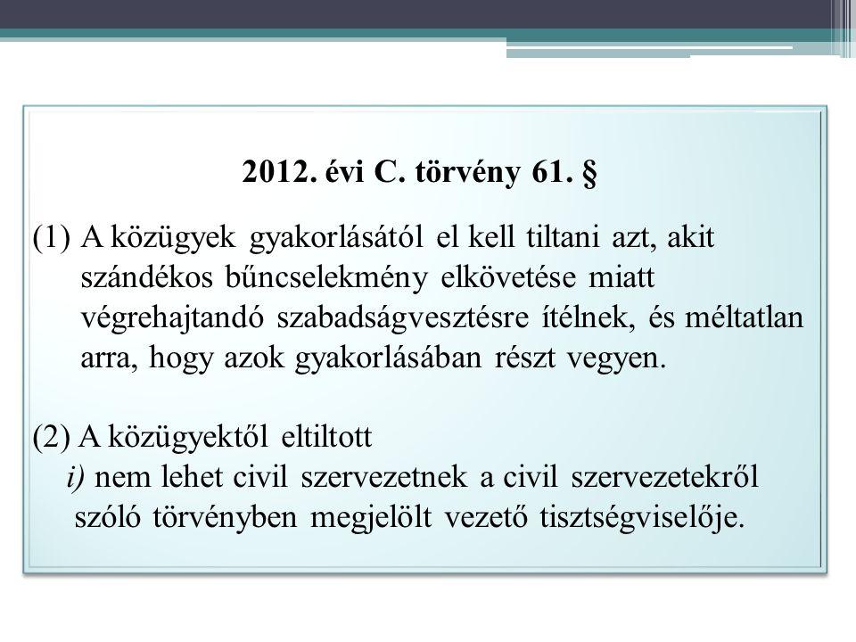 2012. évi C. törvény 61.