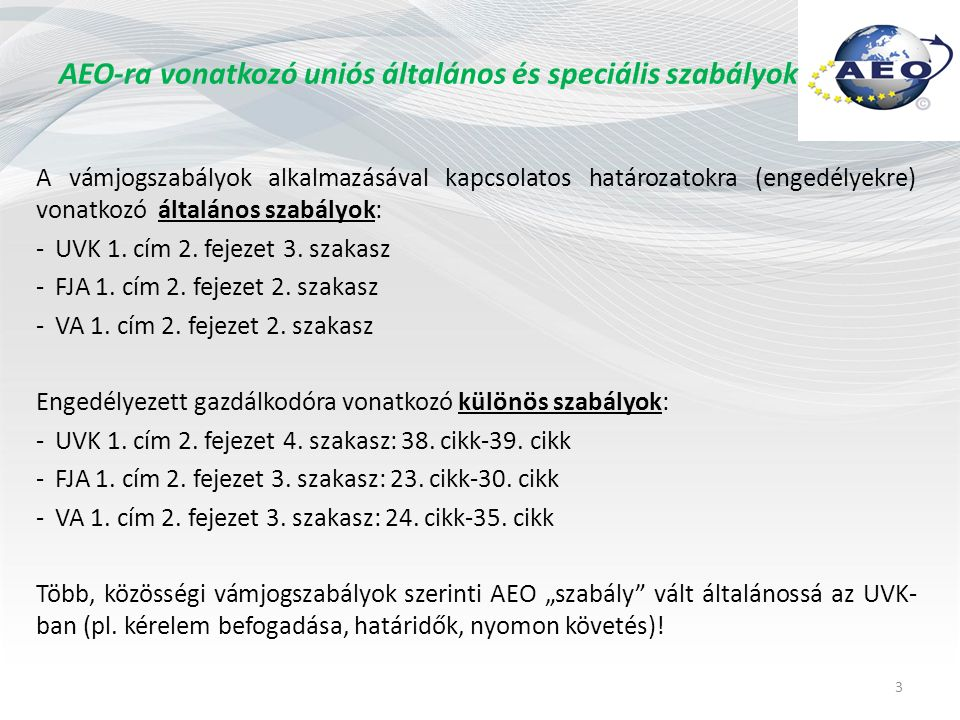 UVK 38.cikk - Kérelmezés és engedélyezés Ki kérheti.