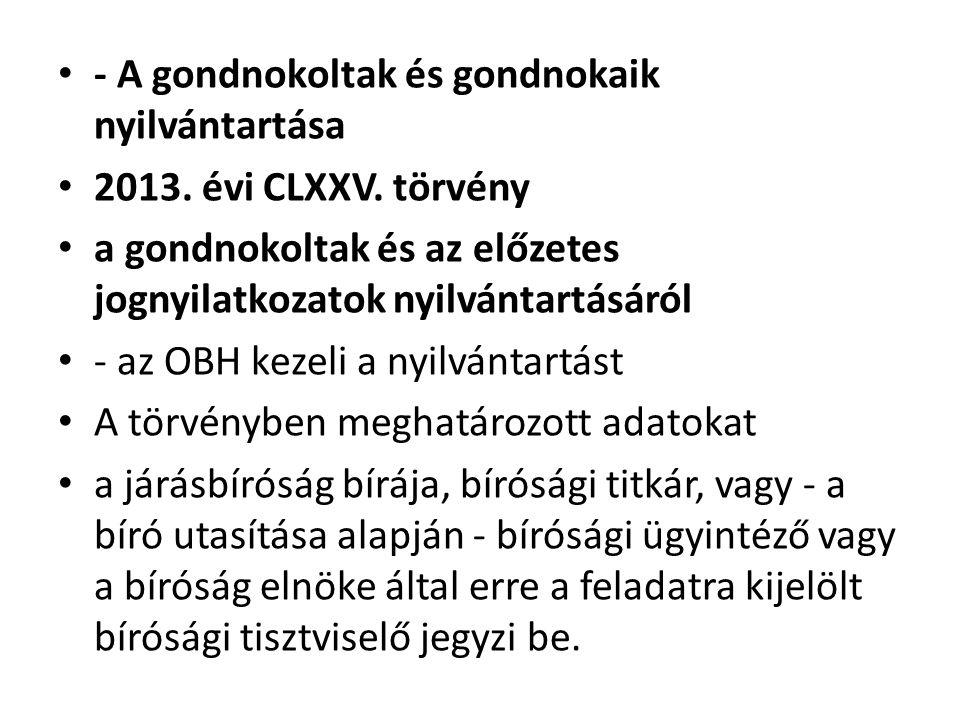 - A gondnokoltak és gondnokaik nyilvántartása 2013.