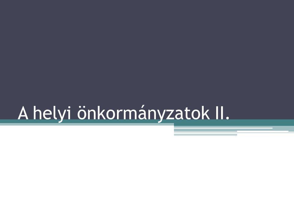 A helyi önkormányzatok II.