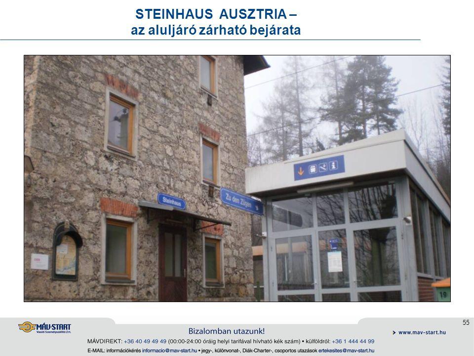 55 STEINHAUS AUSZTRIA – az aluljáró zárható bejárata