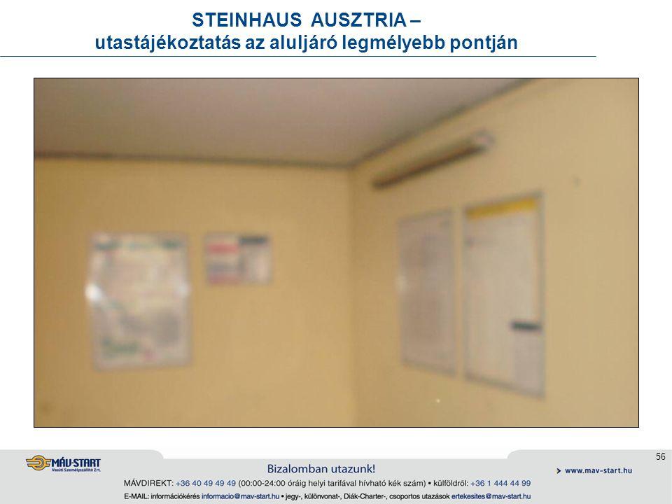 56 STEINHAUS AUSZTRIA – utastájékoztatás az aluljáró legmélyebb pontján