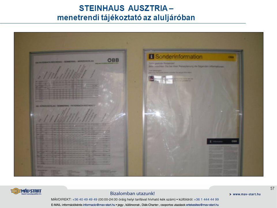 57 STEINHAUS AUSZTRIA – menetrendi tájékoztató az aluljáróban