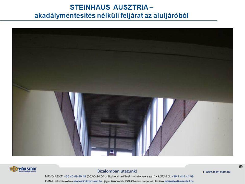 59 STEINHAUS AUSZTRIA – akadálymentesítés nélküli feljárat az aluljáróból
