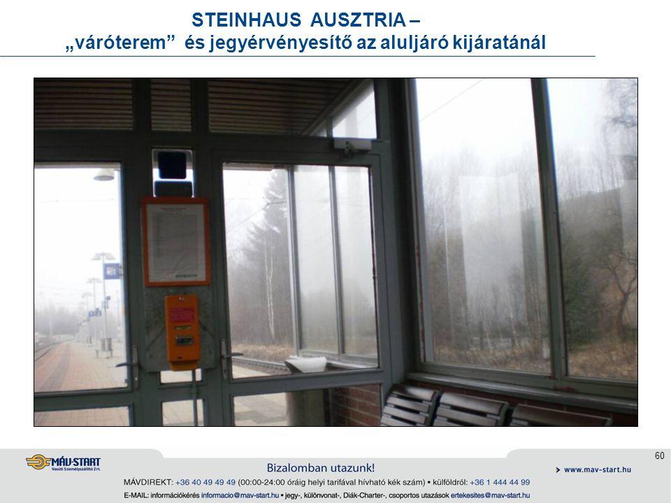 """60 STEINHAUS AUSZTRIA – """"váróterem"""" és jegyérvényesítő az aluljáró kijáratánál"""