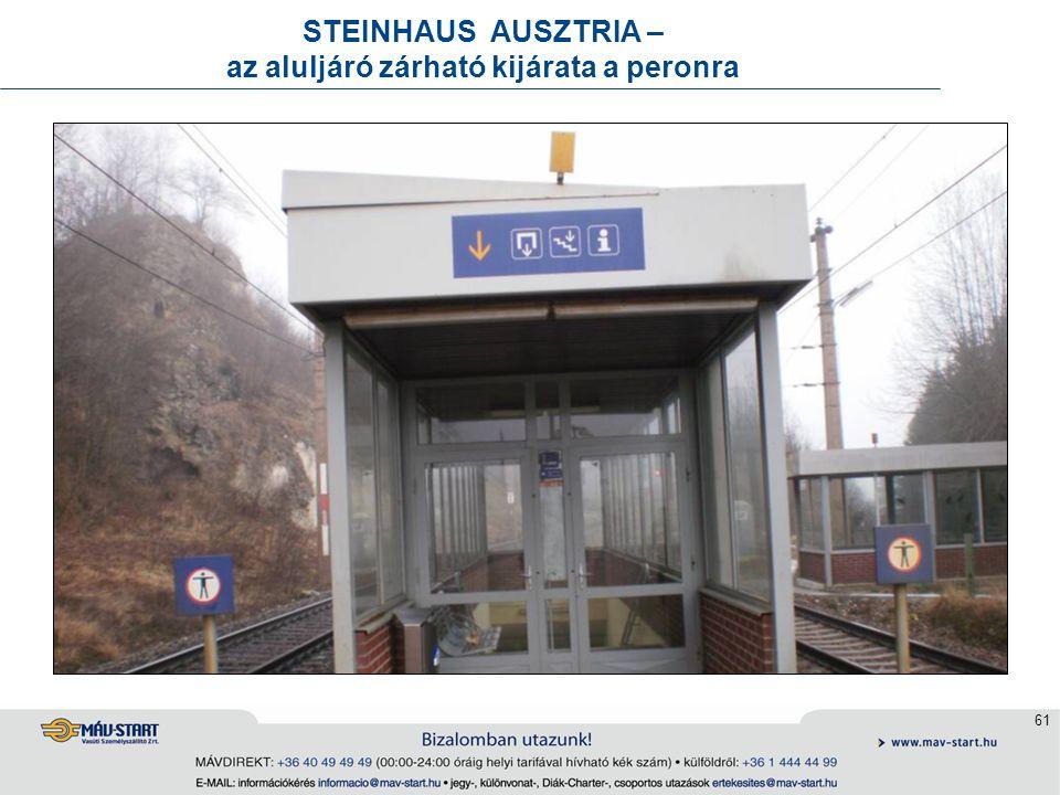 61 STEINHAUS AUSZTRIA – az aluljáró zárható kijárata a peronra