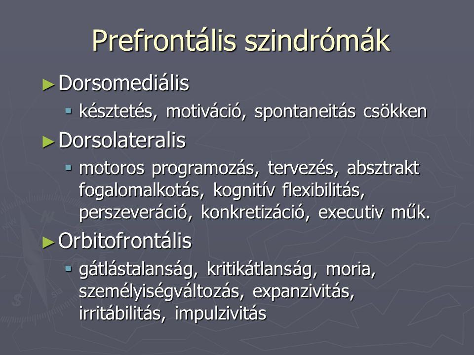Major neurokognitív zavar ► A.