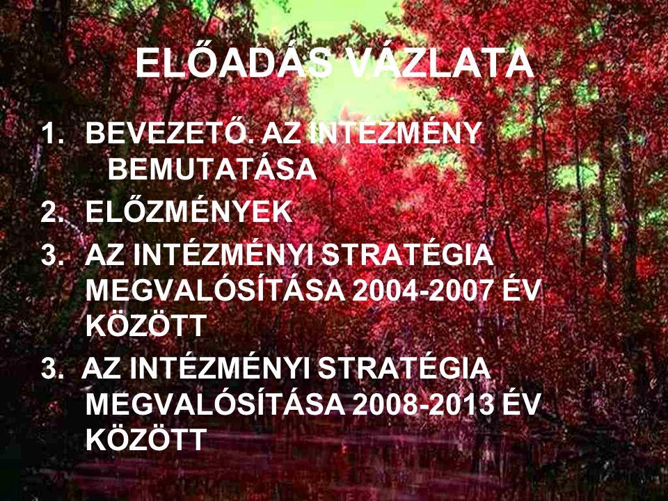 ELŐADÁS VÁZLATA 1.BEVEZETŐ.