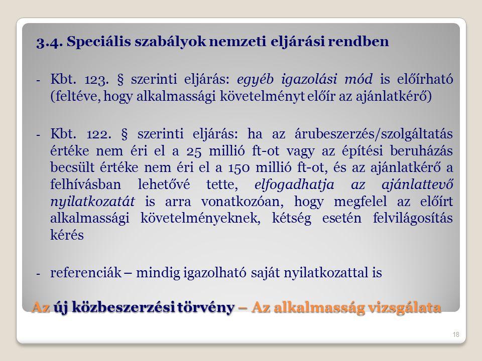 Az új közbeszerzési törvény – Az alkalmasság vizsgálata 3.4.