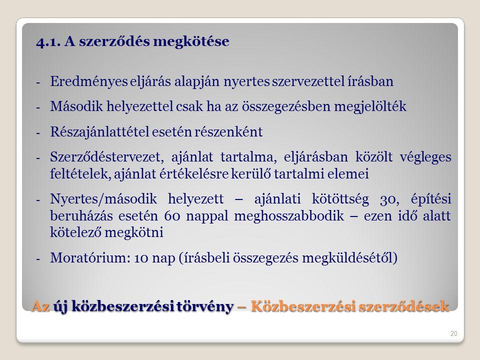 Az új közbeszerzési törvény – Közbeszerzési szerződések 4.1.