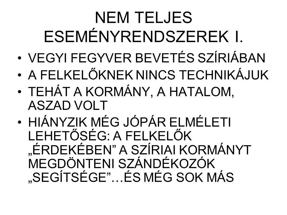 NEM TELJES ESEMÉNYRENDSZEREK II.