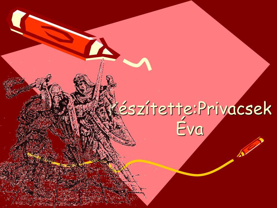 Készítette:Privacsek Éva