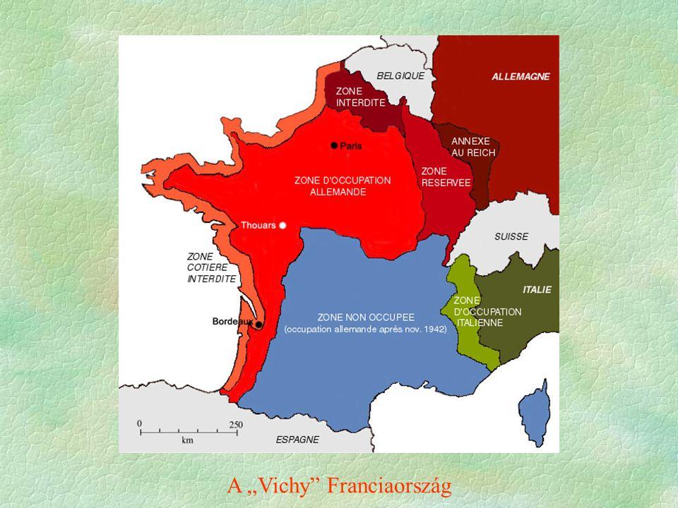 """A """"Vichy"""" Franciaország"""