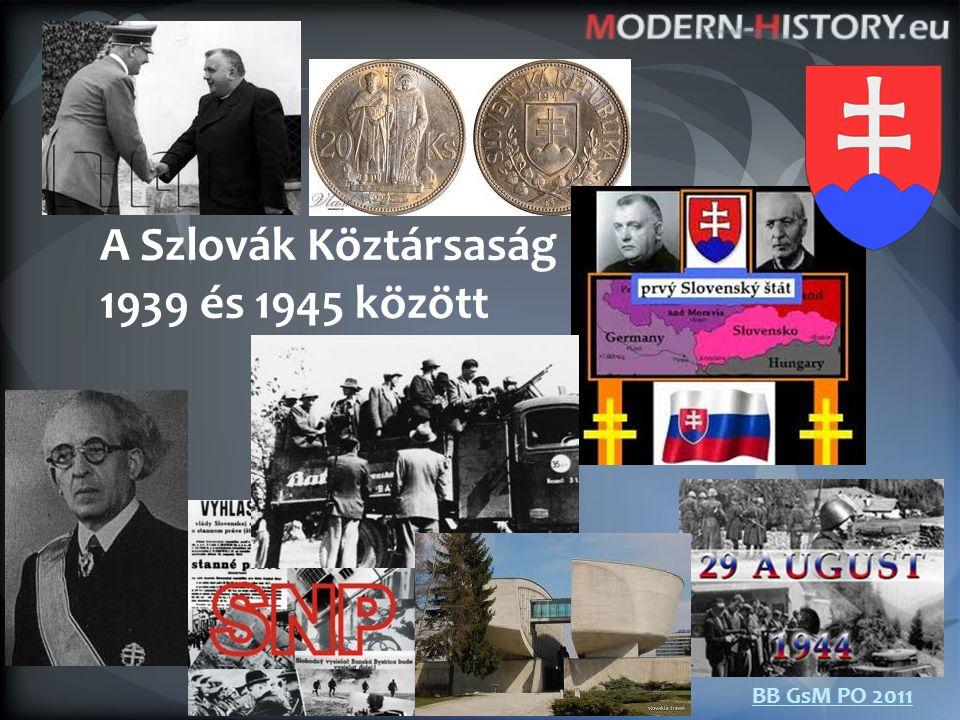 BB GsM PO 2011 A Szlovák Köztársaság 1939 és 1945 között
