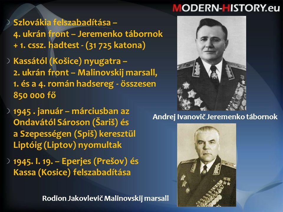 Szlovákia felszabadítása – 4. ukrán front – Jeremenko tábornok + 1.
