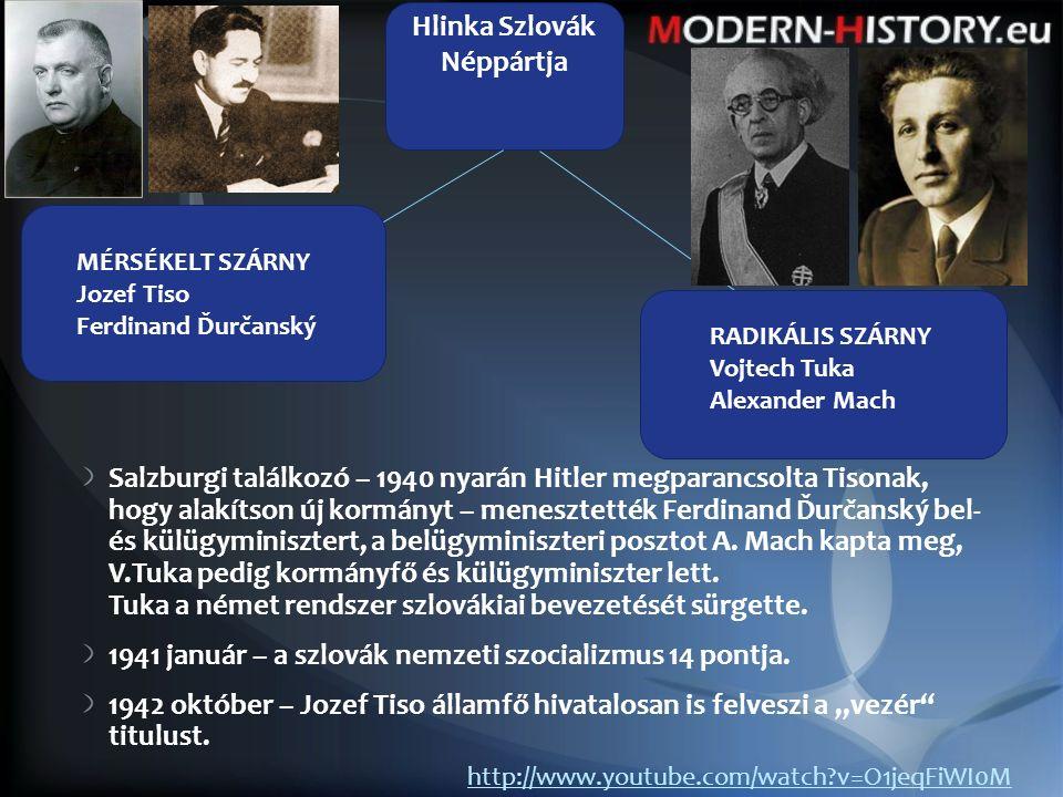 Salzburgi találkozó – 1940 nyarán Hitler megparancsolta Tisonak, hogy alakítson új kormányt – menesztették Ferdinand Ďurčanský bel- és külügyminisztert, a belügyminiszteri posztot A.