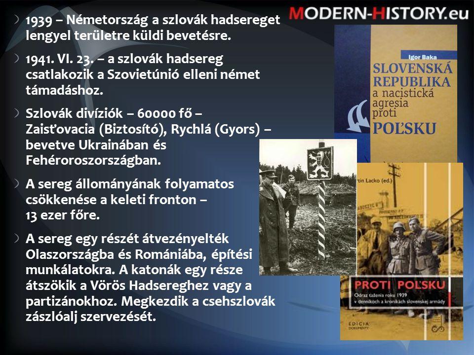1939 – Németország a szlovák hadsereget lengyel területre küldi bevetésre.