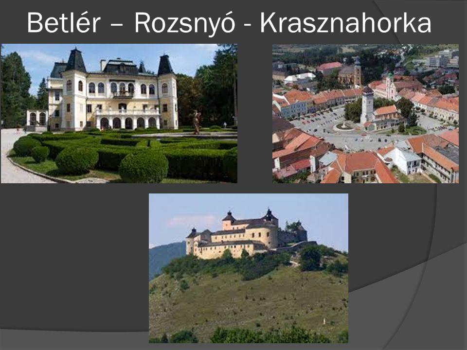 Betlér – Rozsnyó - Krasznahorka