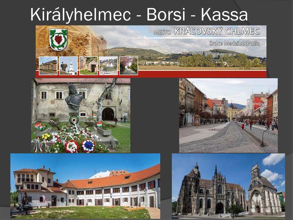 Királyhelmec - Borsi - Kassa