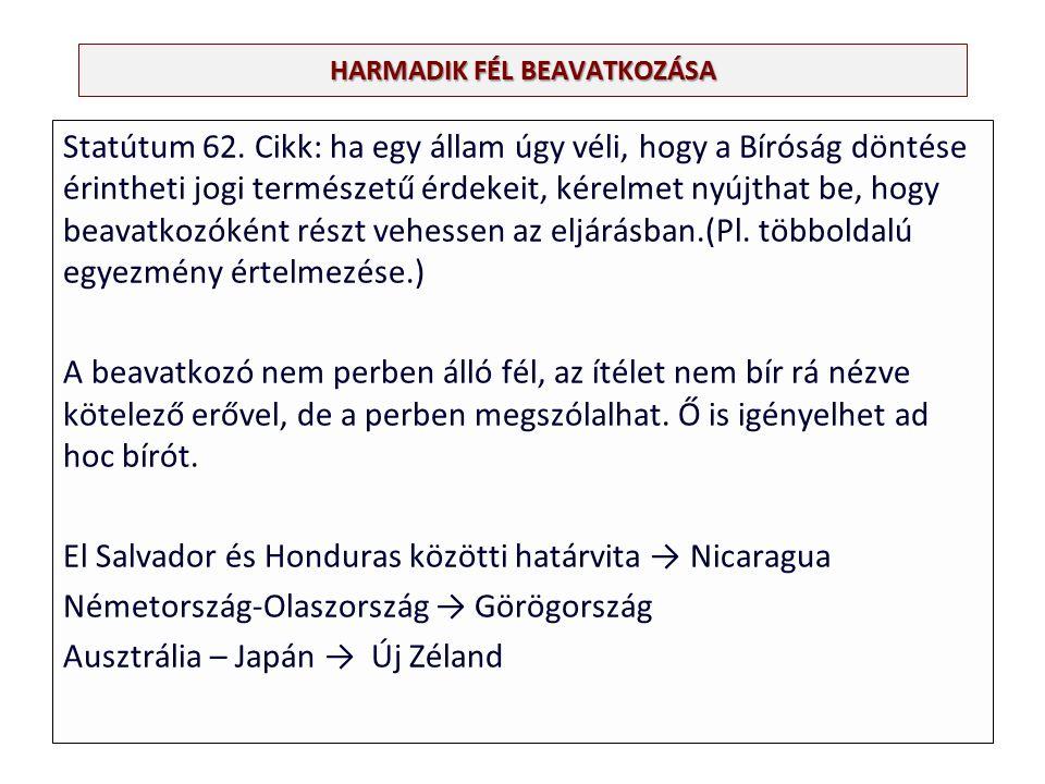HARMADIK FÉL BEAVATKOZÁSA Statútum 62.