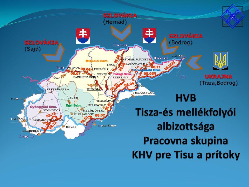 SZLOVÁKIA(Hernád)UKRAJNA(Tisza,Bodrog) SZLOVÁKIA(Bodrog) SZLOVÁKIA(Sajó)