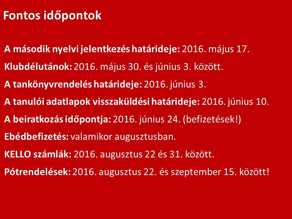 A második nyelvi jelentkezés határideje: 2016. május 17.