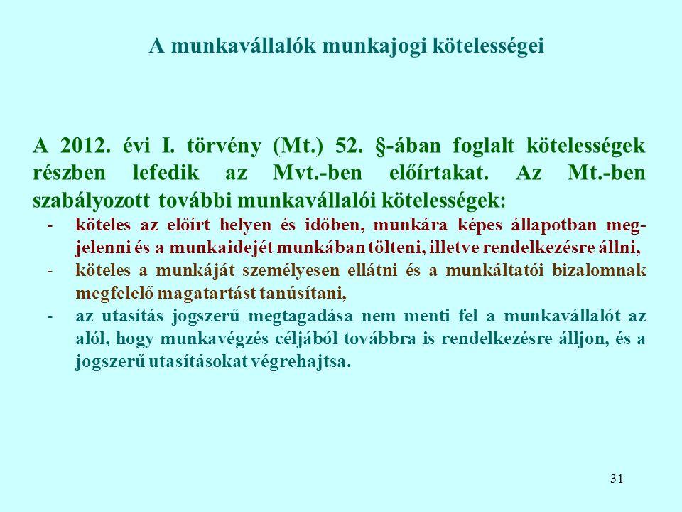 A 2012. évi I. törvény (Mt.) 52.