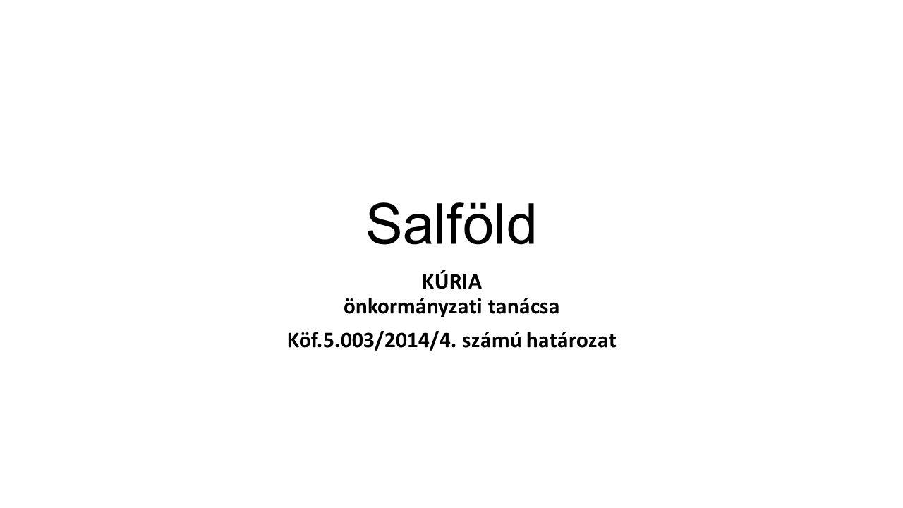 Salföld KÚRIA önkormányzati tanácsa Köf.5.003/2014/4. számú határozat