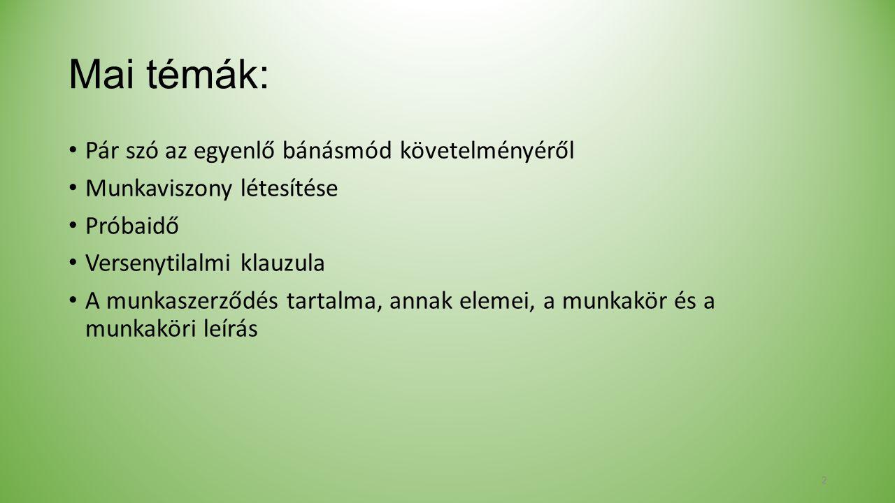 Próbaidő a közszférában (Kszt.– 2011.évi CXCIX. Tv.) 46.