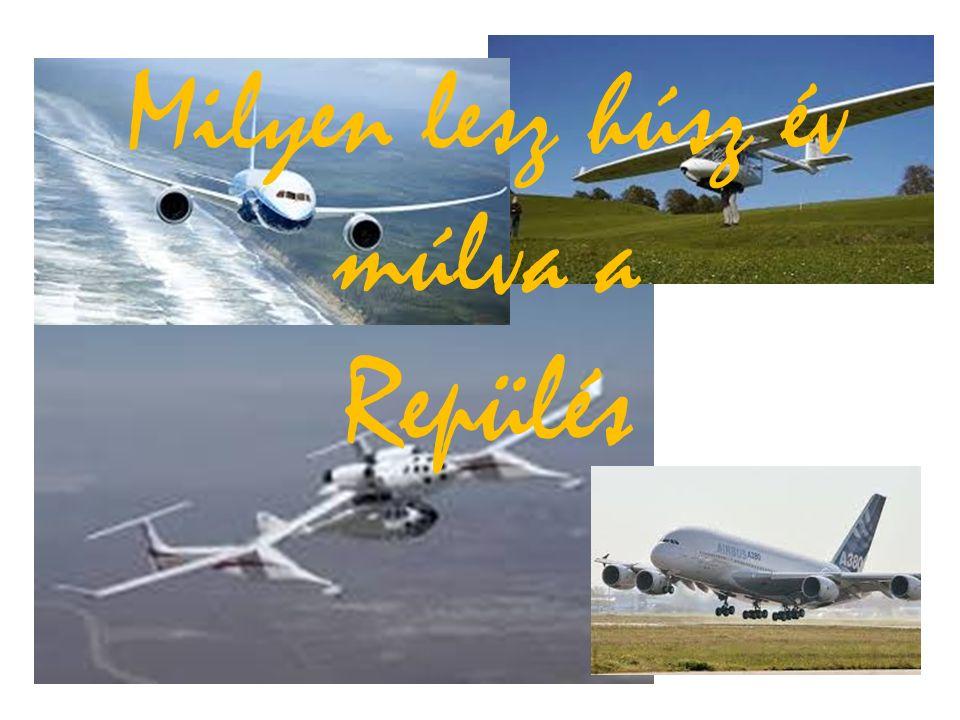 Milyen lesz húsz év múlva a Repülés