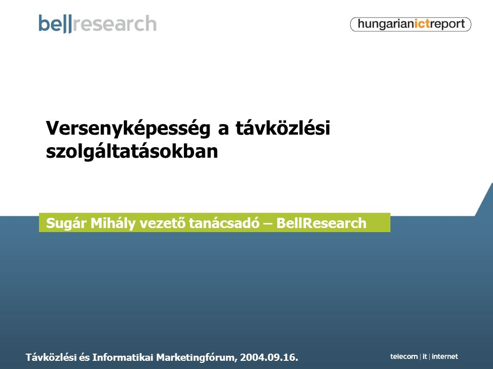 Távközlési és Informatikai Marketingfórum, 2004.09.16.