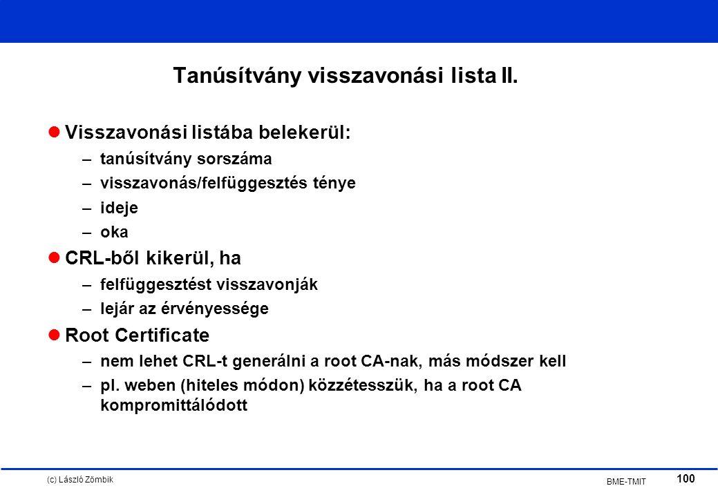 (c) László Zömbik 100 BME-TMIT Tanúsítvány visszavonási lista II.