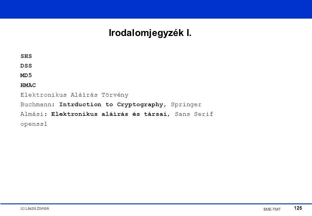 (c) László Zömbik 125 BME-TMIT Irodalomjegyzék I.