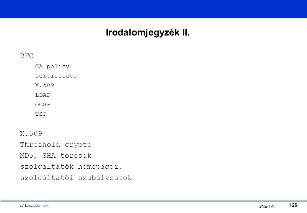(c) László Zömbik 126 BME-TMIT Irodalomjegyzék II.