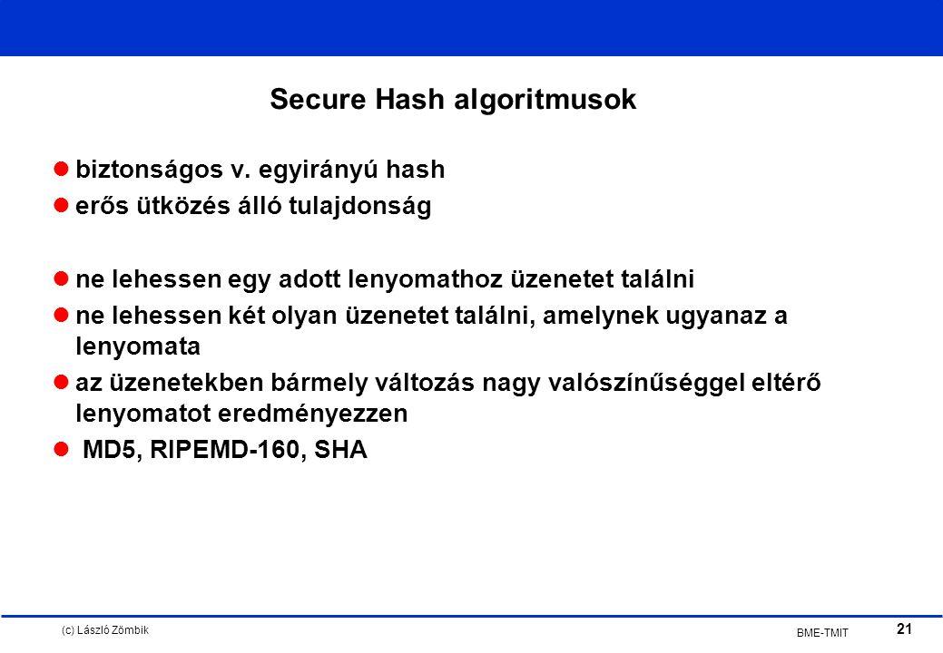 (c) László Zömbik 21 BME-TMIT biztonságos v.