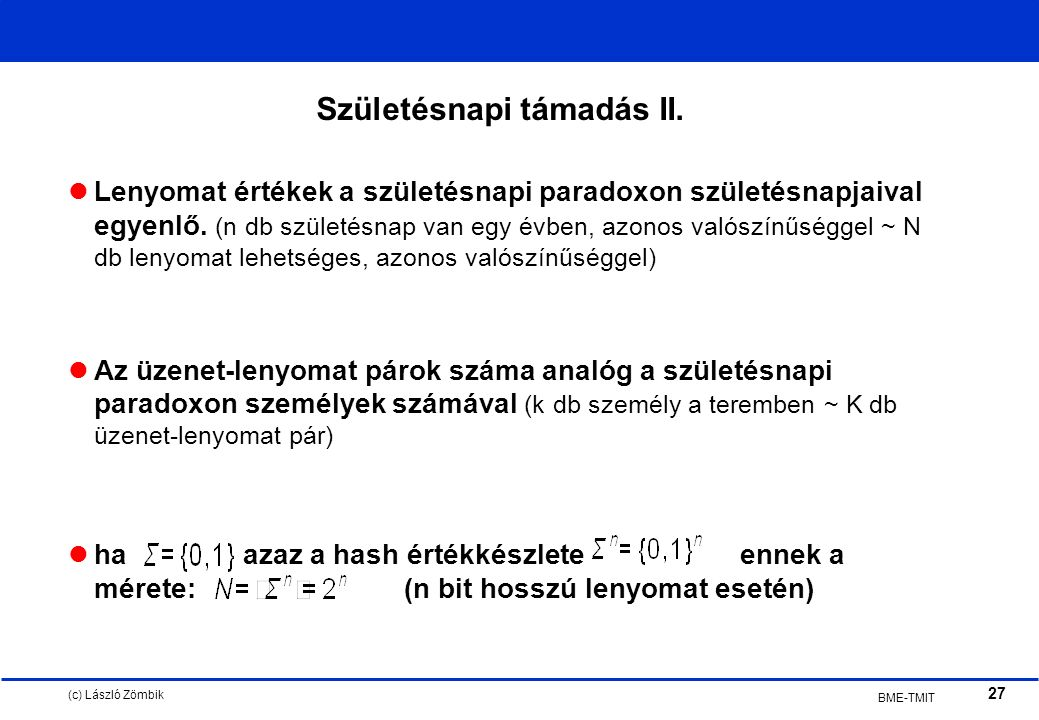 (c) László Zömbik 27 BME-TMIT Születésnapi támadás II.
