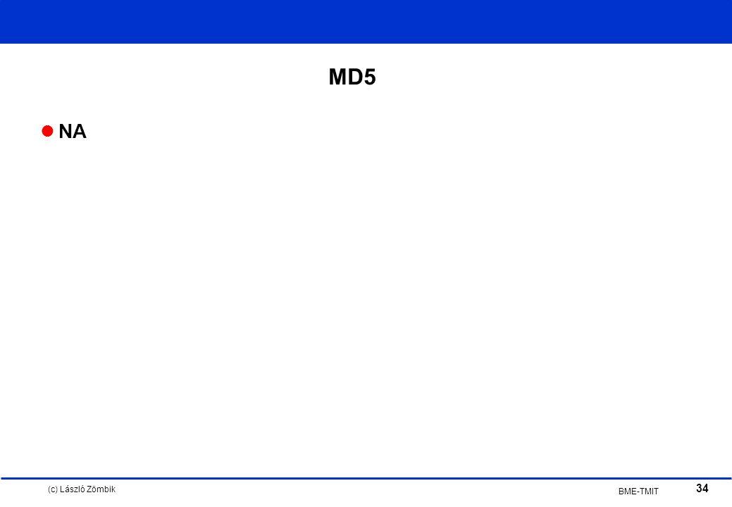 (c) László Zömbik 34 BME-TMIT MD5 NA