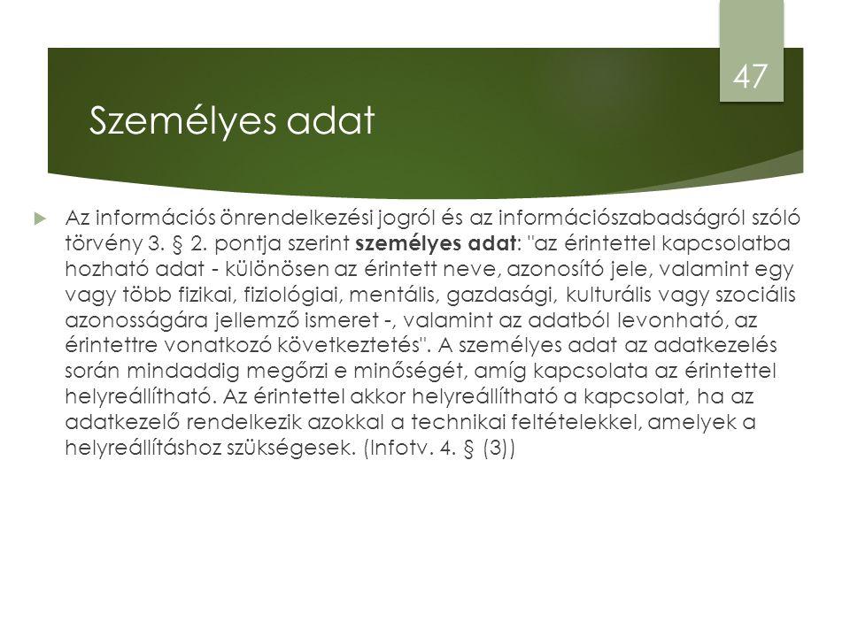  Az információs önrendelkezési jogról és az információszabadságról szóló törvény 3.