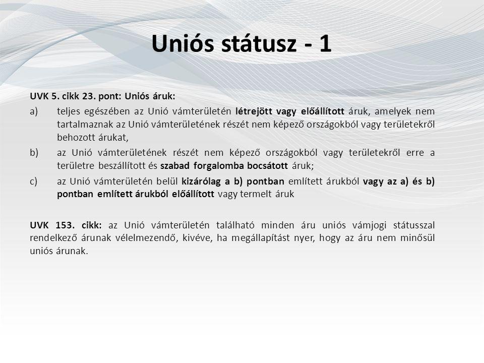 Uniós státusz - 1 UVK 5. cikk 23.