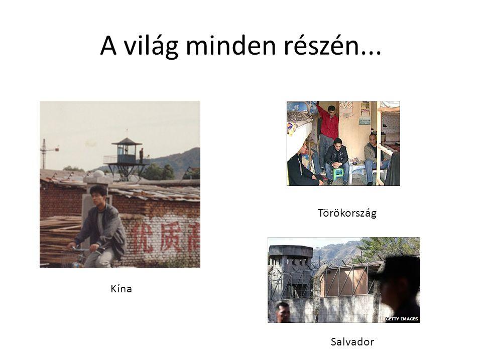A világ minden részén... Kína Törökország Salvador