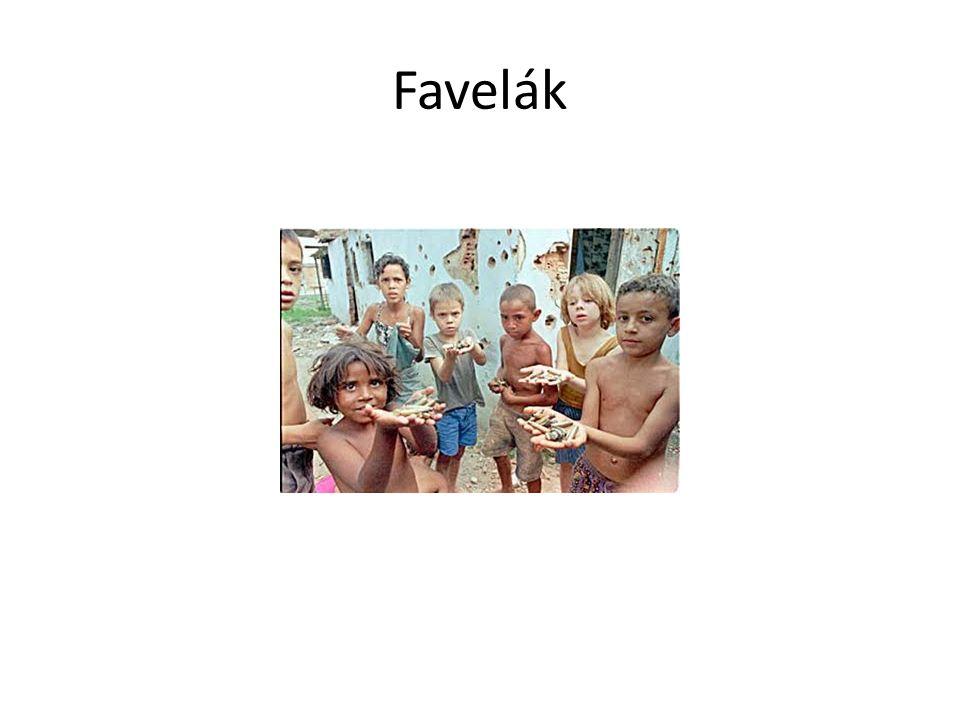 Favelák