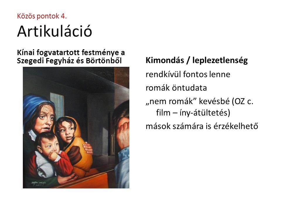 """Kínai fogvatartott festménye a Szegedi Fegyház és Börtönből Kimondás / leplezetlenség rendkívül fontos lenne romák öntudata """"nem romák kevésbé (OZ c."""