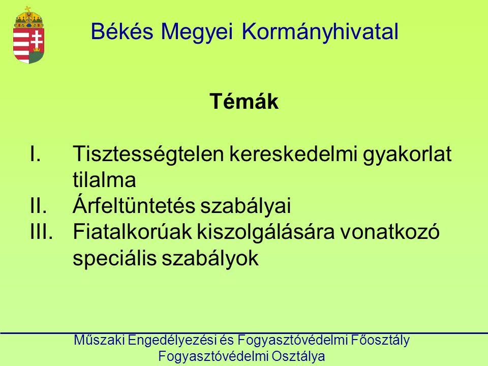 Békés Megyei Kormányhivatal Műszaki Engedélyezési és Fogyasztóvédelmi Főosztály Fogyasztóvédelmi Osztálya Fogyasztóvédelmi bírság.