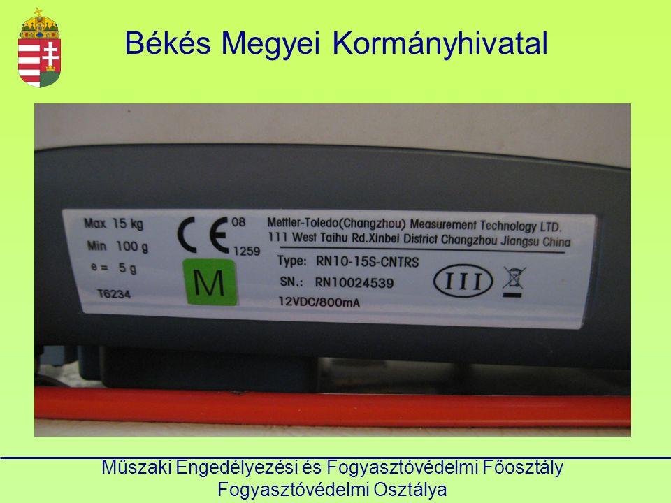 Műszaki Engedélyezési és Fogyasztóvédelmi Főosztály Fogyasztóvédelmi Osztálya Hiteles mérőeszköz (Mérésügyi tv.