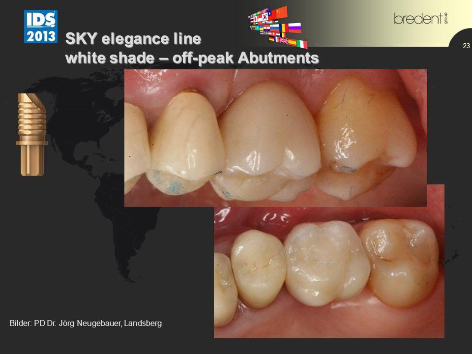 23 SKY elegance line white shade – off-peak Abutments Bilder: PD Dr. Jörg Neugebauer, Landsberg