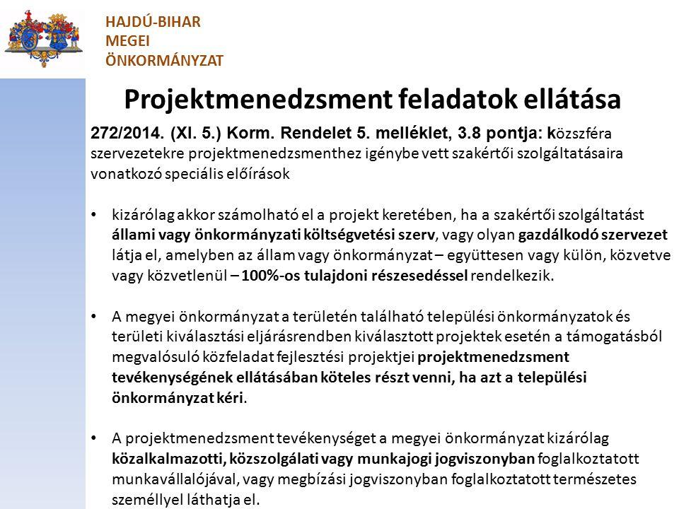 Projektmenedzsment feladatok ellátása 272/2014. (XI.