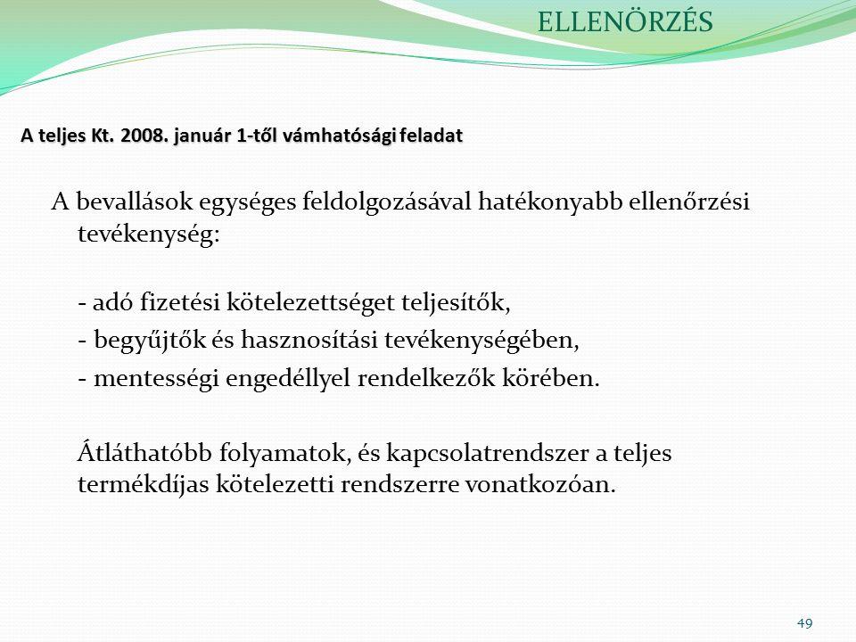 49 A teljes Kt. 2008.