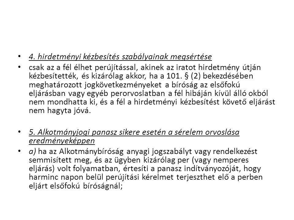 A perújításra jogosultak 1.fél 2. ügyész: nem feltétel hogy az alapperben részt vegyen 3.