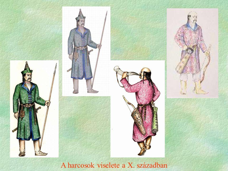 A harcosok viselete a X. században